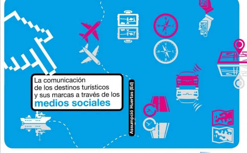 La comunicación de los destinos turísticos en las redes sociales